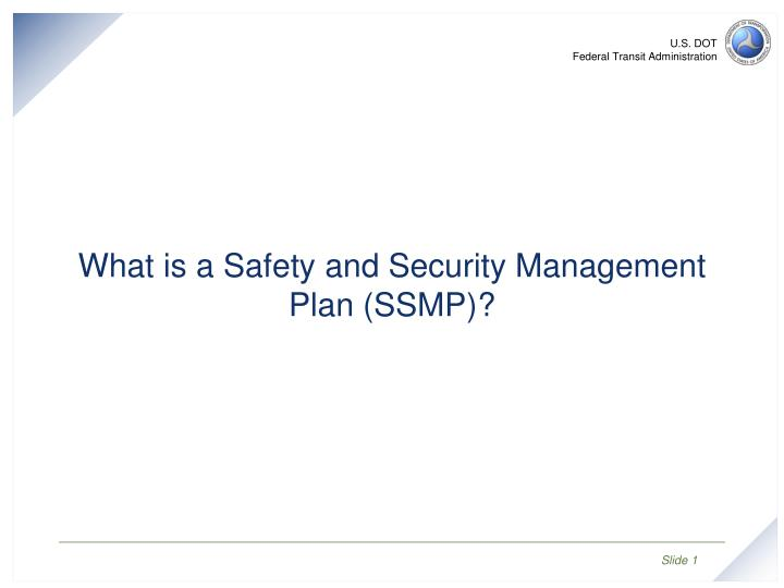 What is a safety and security management plan ssmp