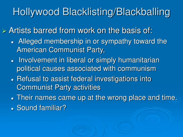 blacklisting and mccarthyism in the united states These authors, actors and musicians were branded enemies to america  in  1948, was blacklisted from performing for many years, labeled a.