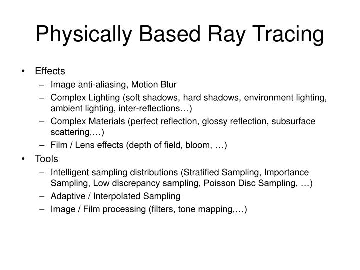 Physically Based Ray Tracing