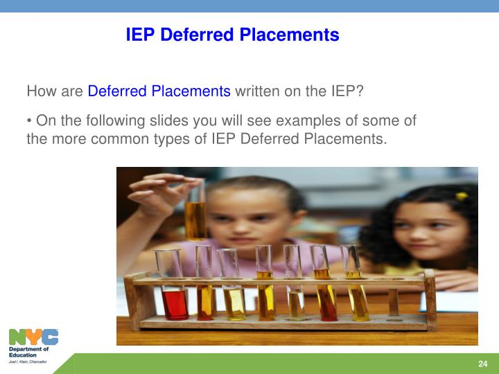IEP Deferred Placements