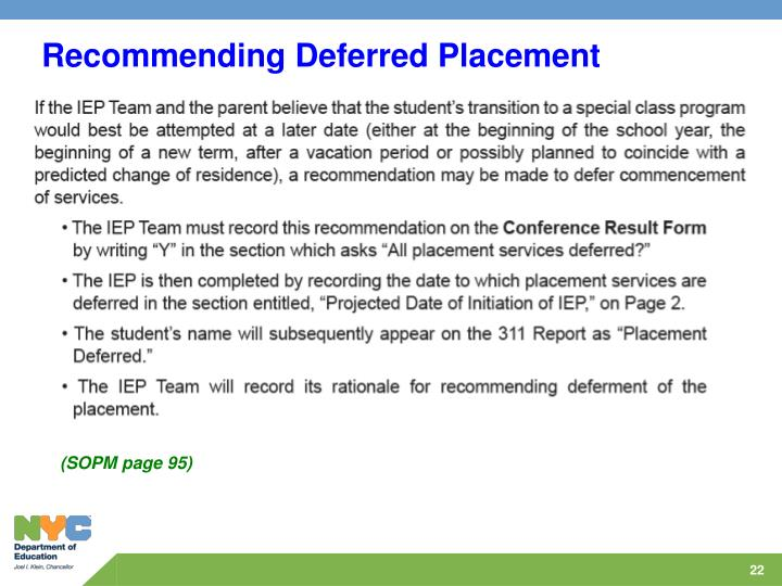 Recommending Deferred Placement