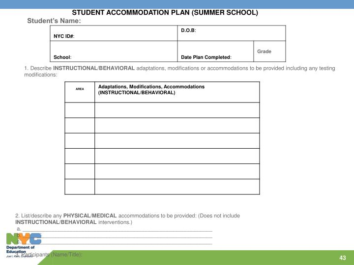 STUDENT ACCOMMODATION PLAN (SUMMER SCHOOL)