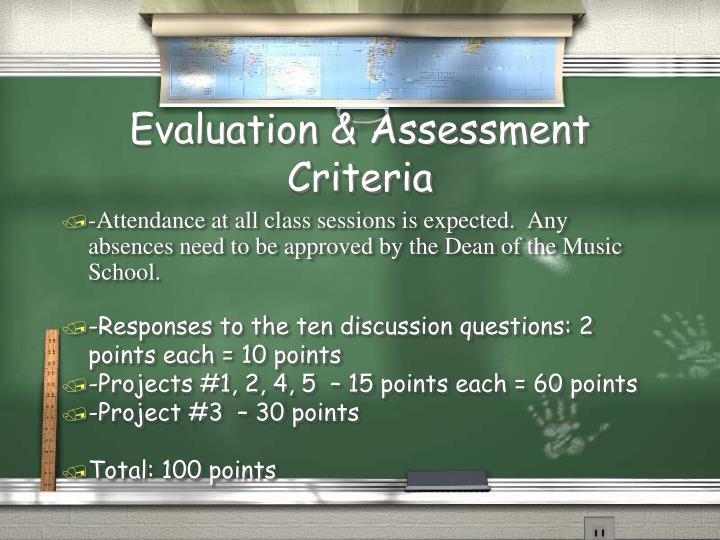 Evaluation & Assessment Criteria