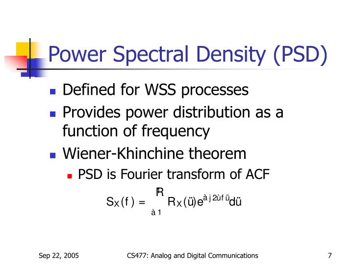 Power Spectral Density (PSD)