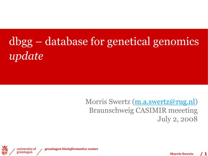 Dbgg database for genetical genomics update