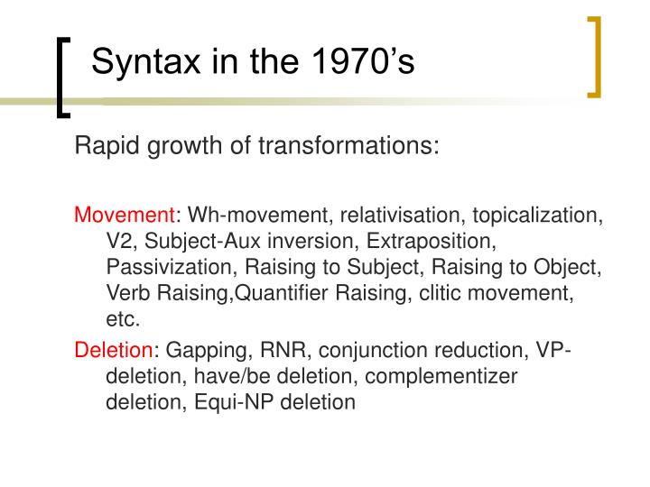 Syntax in the 1970 s