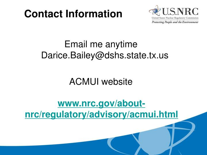 Email me anytime  Darice.Bailey@dshs.state.tx.us