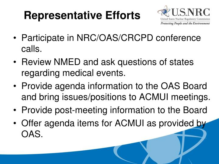 Participate in NRC/OAS/CRCPD conference calls.