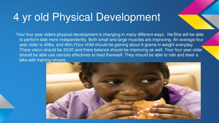 4 yr old Physical Development