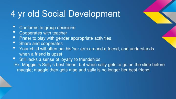 4 yr old Social Development