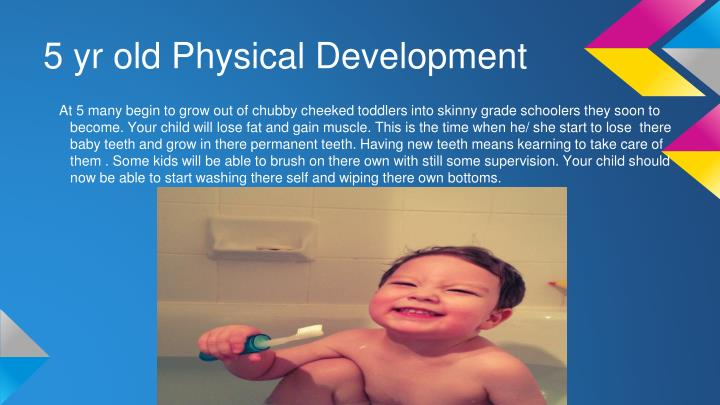 5 yr old Physical Development