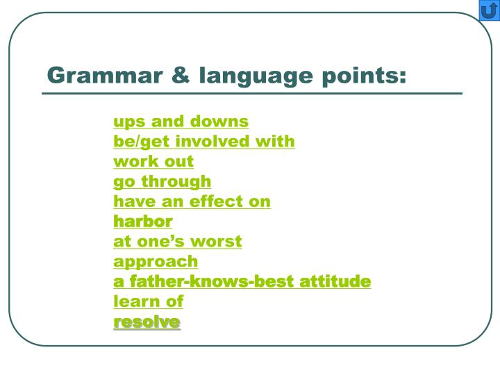 Grammar & language points: