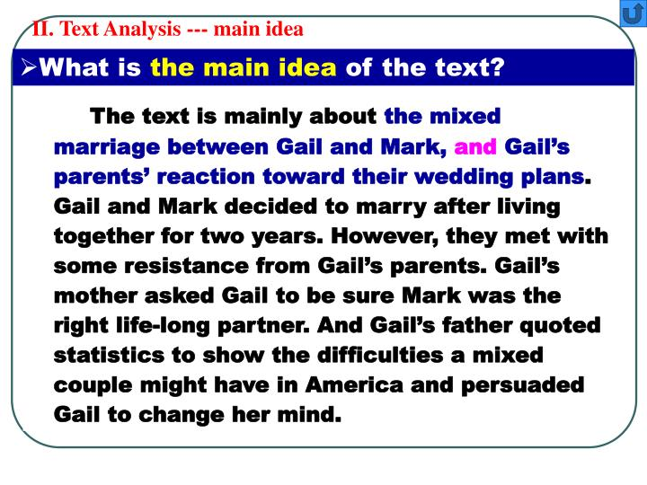 II. Text Analysis --- main idea