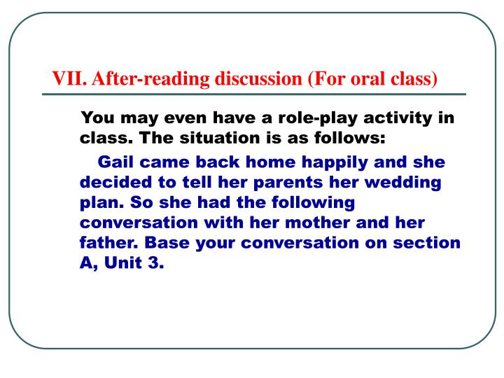 VII. After-reading discussion (For oral class)