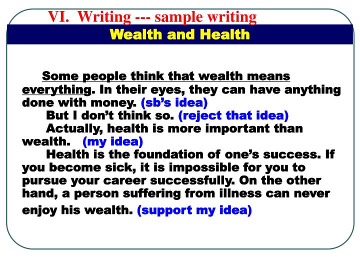 VI.  Writing --- sample writing
