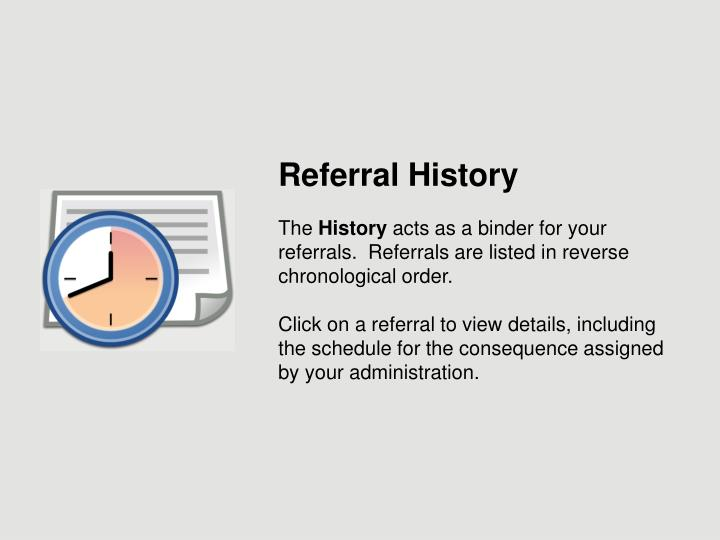 Referral History