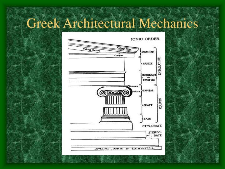 Greek Architectural Mechanics