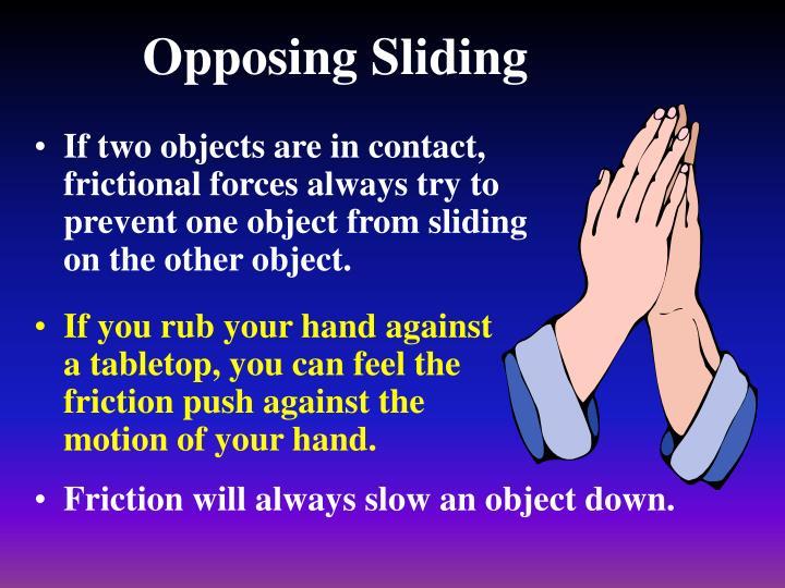 Opposing Sliding