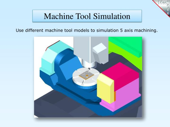 Machine Tool Simulation