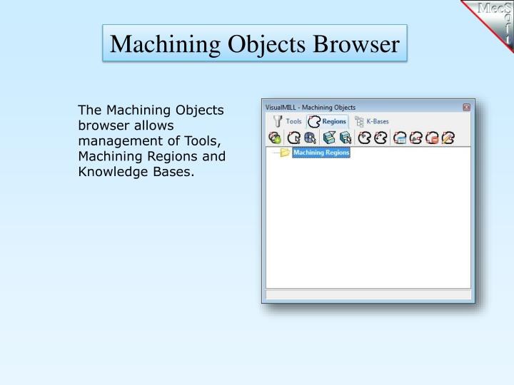 Machining Objects Browser