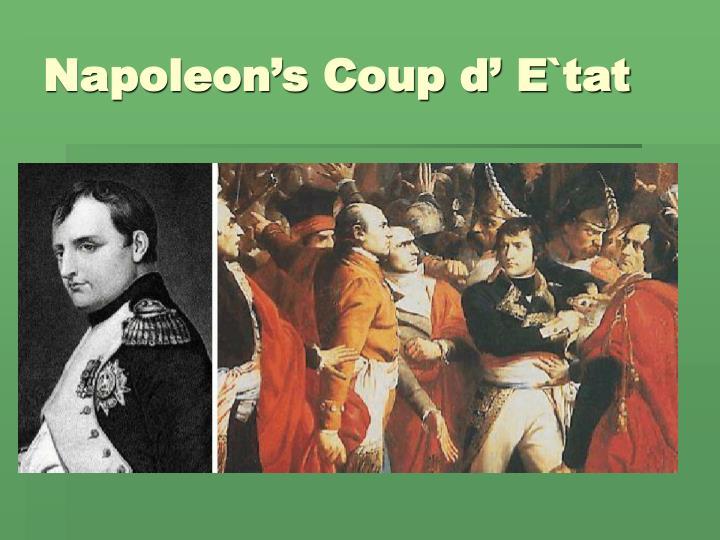 Napoleon's Coup d' E`tat