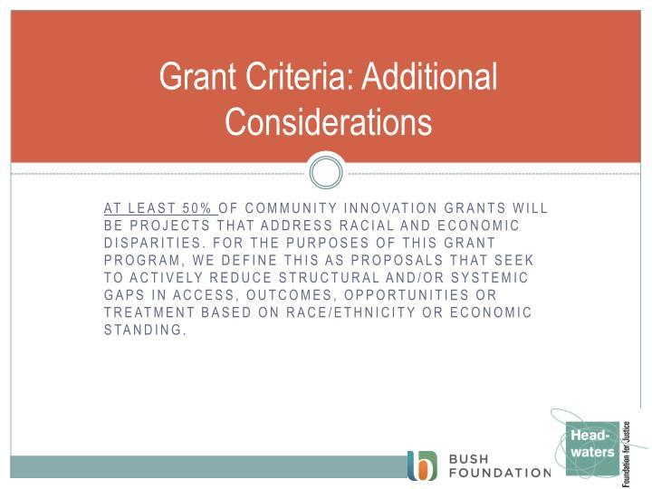 Grant Criteria: Additional Considerations