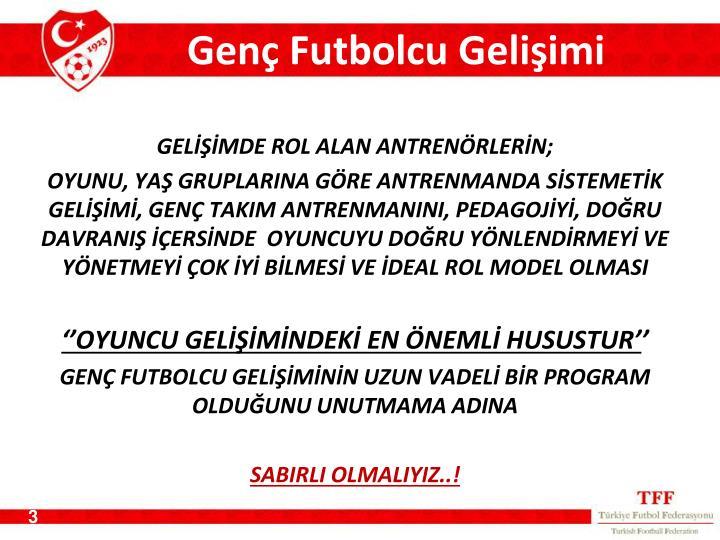 Genç Futbolcu Gelişimi