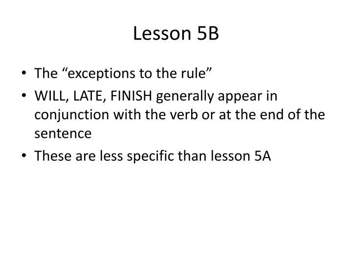 Lesson 5B