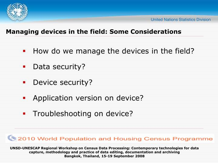 Managing devices in the field: Some Considerations