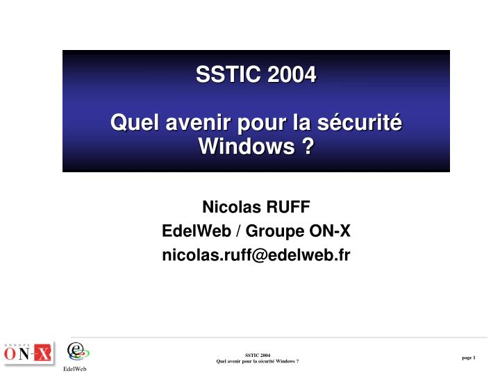 Sstic 2004 quel avenir pour la s curit windows