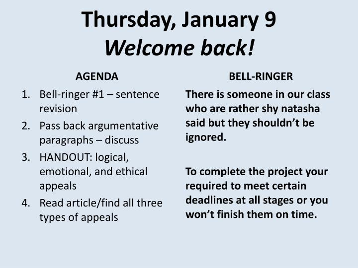 Thursday january 9 welcome back