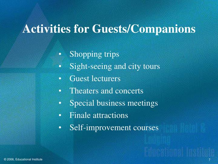 Activities for Guests/Companions