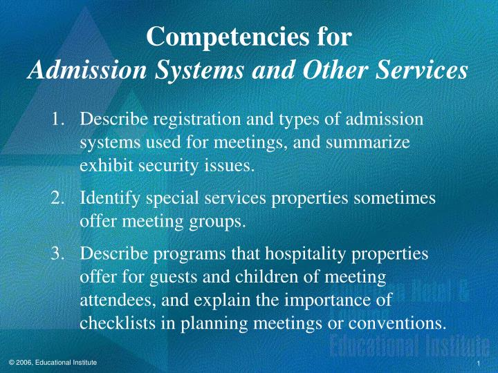 Competencies for admission systems and other services