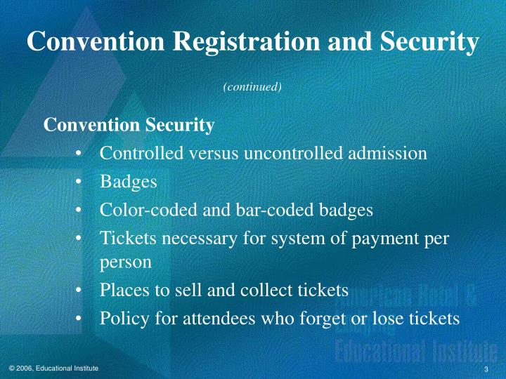 Convention Registration and Security