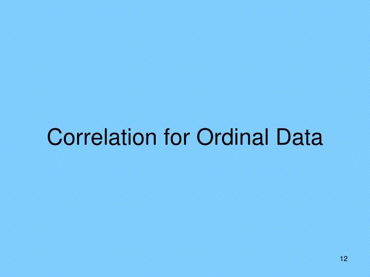 Correlation for Ordinal Data