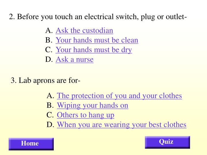 2. Before you touch an electrical switch, plug or outlet-