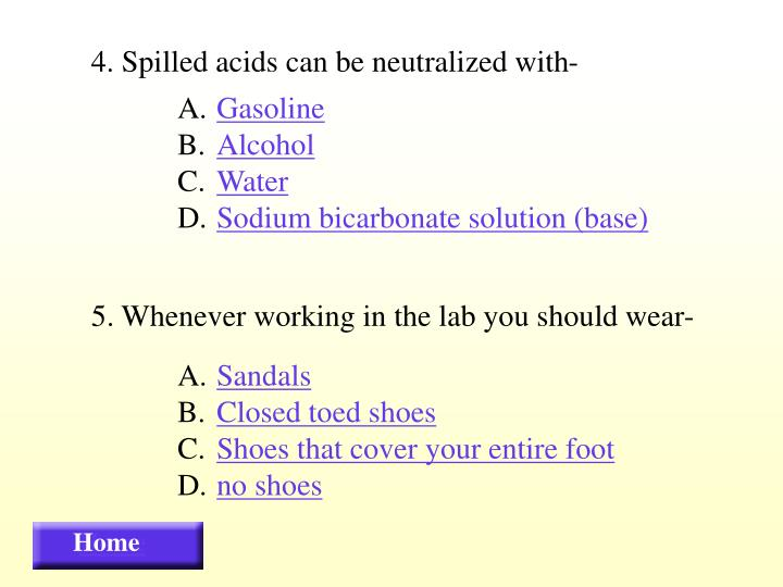 4. Spilled acids can be neutralized with-