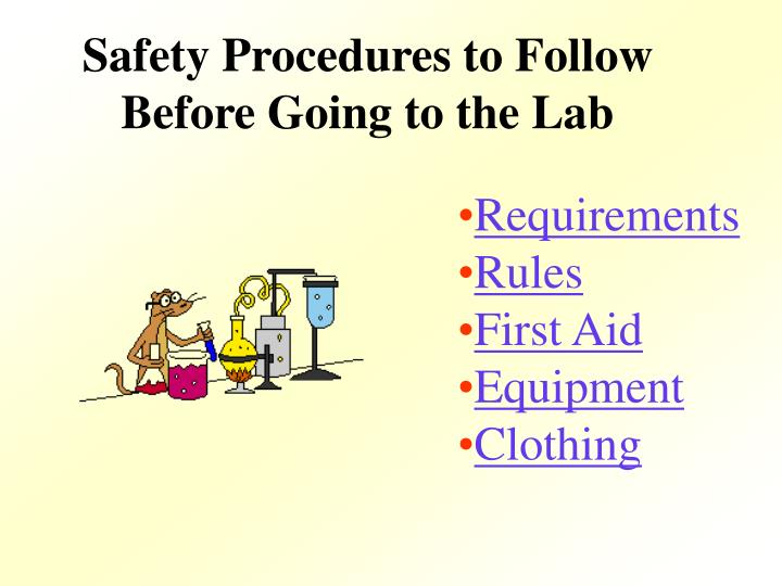 Safety Procedures to Follow Before Going to the Lab