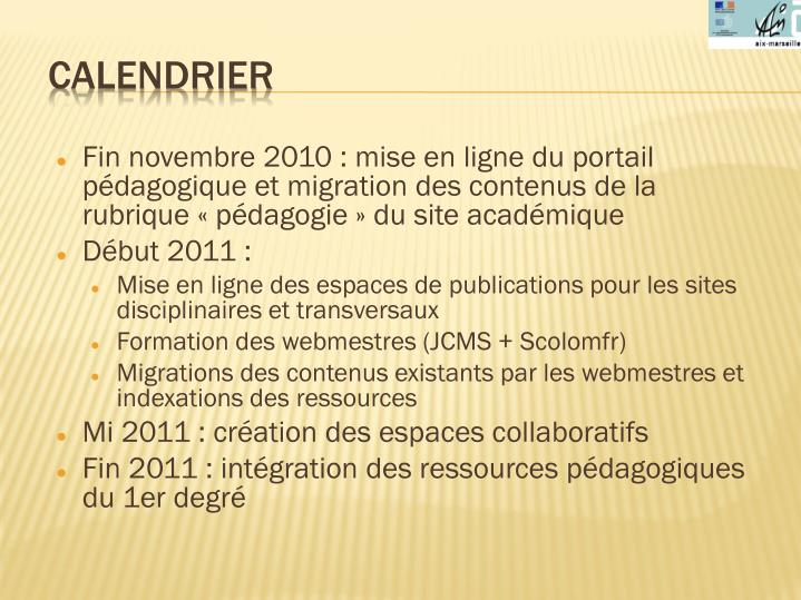 Fin novembre 2010: mise en ligne du portail pédagogique et migration des contenus de la rubrique «pédagogie» du site académique