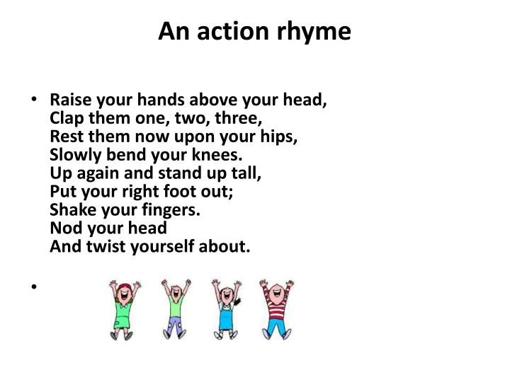 An action rhyme