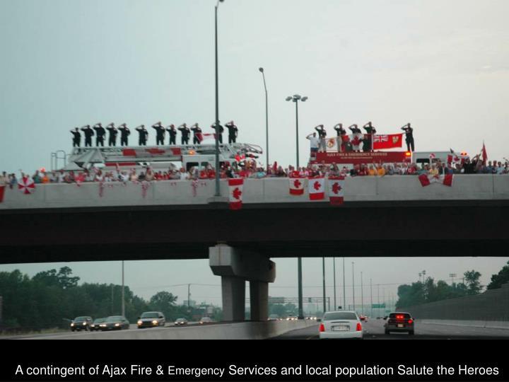 A contingent of Ajax Fire &
