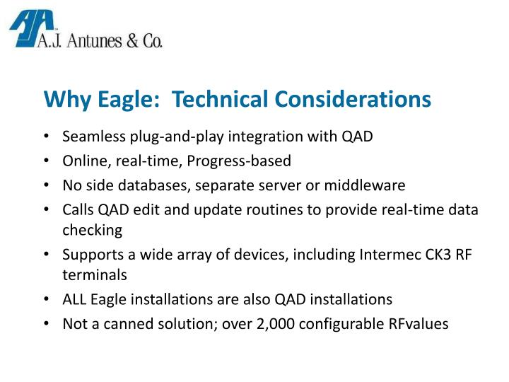 Why Eagle:  Technical Considerations