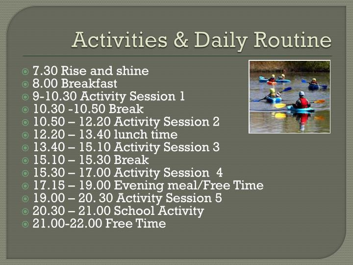 Activities & Daily Routine