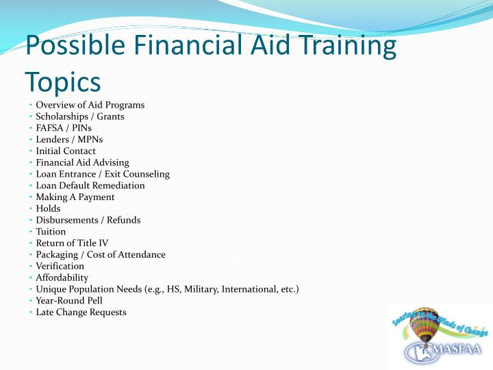 Possible Financial Aid Training Topics
