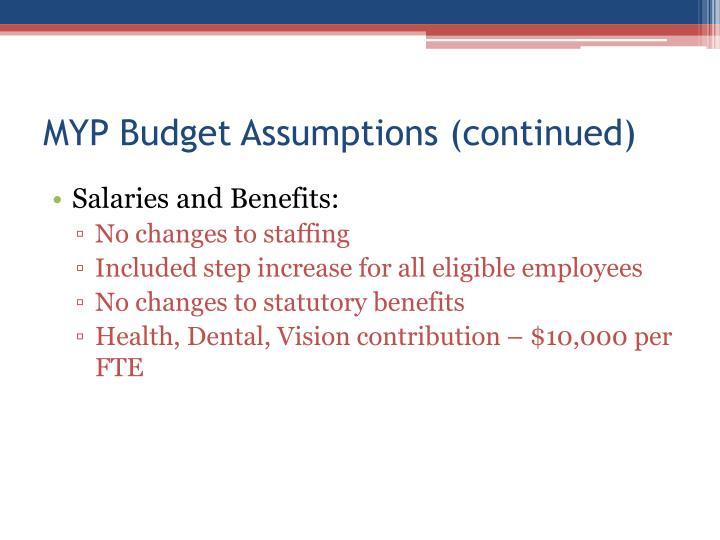 MYP Budget Assumptions (continued)