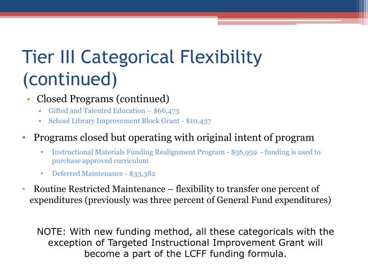 Tier III Categorical Flexibility (continued)