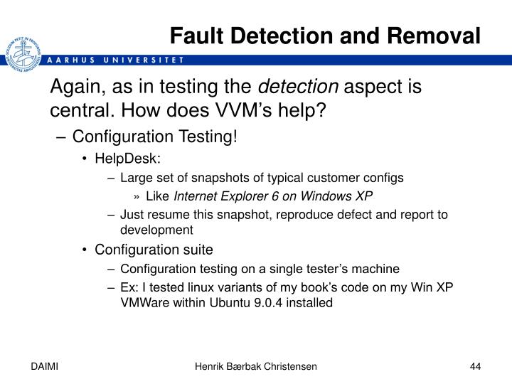 Fault Detection and Removal