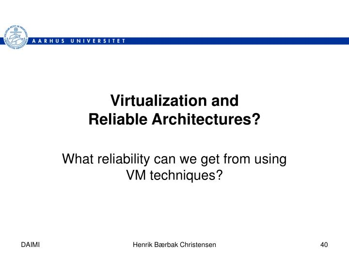 Virtualization and