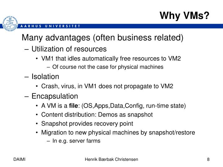 Why VMs?