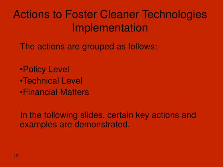 Actions to Foster Cleaner Technologies Implementation